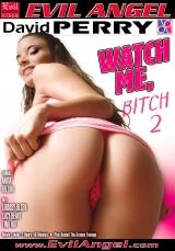 Watch Me Bitch 02, Scene 04