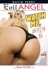 Watch Me, Bitch 05, Scene 02