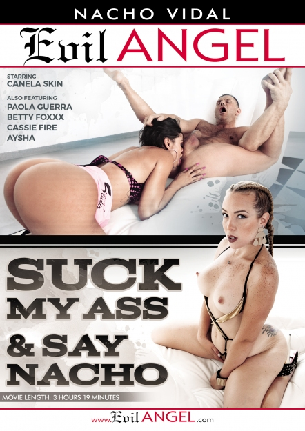 Download Suck My Ass & Say Nacho DVD