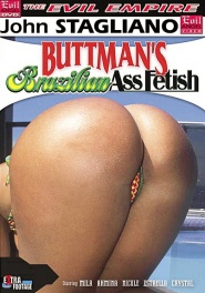 Download Buttman's Brazilian Ass Fetish