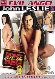 Download Don't Make Me Beg 03
