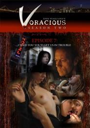 Download Voracious - Season 02 Episode 07