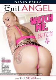 Download Watch Me, Bitch 04