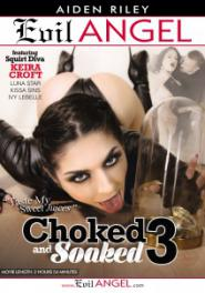 Download Choked And Soaked 3